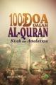 100 Doa dalam Al-Quran - Kisah & Amalannya