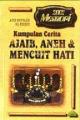 Kumpulan Cerita Ajaib, Aneh & Mencuit Hati -2002 Memori  -Siri 2