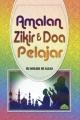 Amalan Zikir & Doa untuk Pelajar