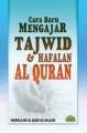 Cara Baru Mengajar Tajwid & Hafalan Al-Quran