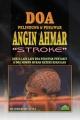 """Doa Pelindung & Penawar Angin Ahmar """"Stroke"""""""