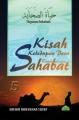 Hayatus Sahabah - Kehidupan Para Sahabat (Jilid 5)