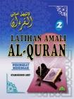 Latihan Amali Al-Quran Peringkat Menengah (Siri 2)