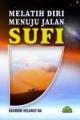 Melatih Diri Menuju Jalan Sufi