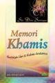 Memori Khamis - Siri Diari Seminggu 5