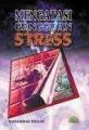Mengatasi Gangguan Stress
