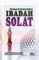 Menjawab Kemusykilan Ibadah Solat  (Edisi Rumi)