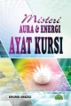Misteri Aura & Energi AYAT KURSI