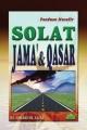 Panduan Musafir - Solat Jama' & Qasar