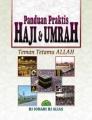 Panduan Praktis Haji & Umrah Teman Tetamu Allah (Bertali)