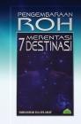 Pengembaraan Roh Merentasi 7 Destinasi