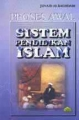 Proses Awal Sistem Pendidikan Islam