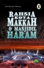 Rahsia Kota Makkah & Masjidil Haram
