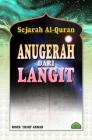 Sejarah Al Quran - Anugerah dari Langit
